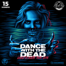 Dance With The Dead Tickets, Tour Dates 2019 & Concerts