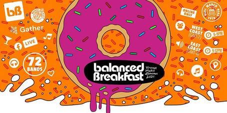 Balanced Breakfast's 3-DAY Virtual Music Showcase during ...