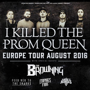 c6158f4a4 I Killed the Prom Queen Tour Dates, Concerts & Tickets – Songkick
