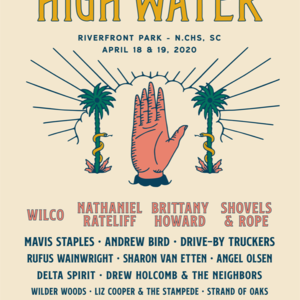 Charleston Events Shows May 2020.High Water Festival 2020 North Charleston Line Up Tickets